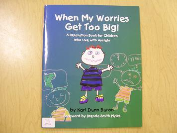 When Worries Get Too Big! - A Relaxation Book for Children